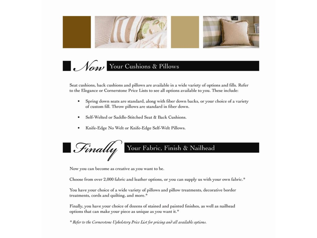 Lastly Choose Your Cushions, Pillows, Fabric, Finish and Nailhead Trim