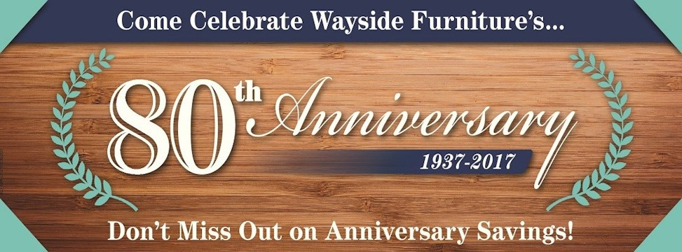 80th anniversary. Wayside Furniture   Akron  Cleveland  Canton  Medina  Youngstown