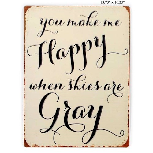 Will's Company Accents You make me happy...' Wall Sign - 13.75