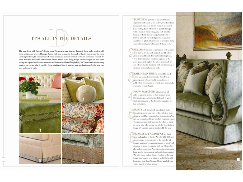 Every Signature Upholstery Piece is Custom Made to your Specifications for the Optimal Level of Comfort and Style