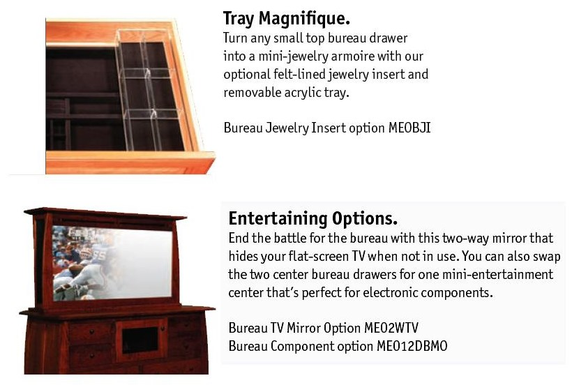 Optional Felt Lined Jewelry Tray and Option for Two-Way Mirror to Hide Your Flat Screen TV
