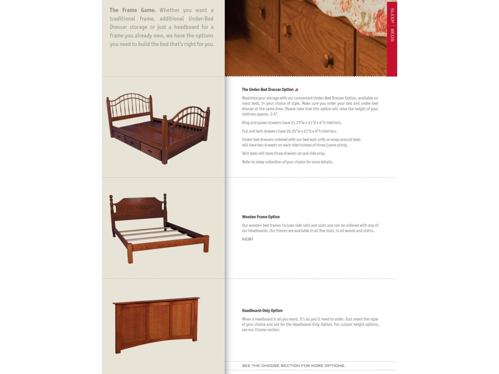 Choose from Headboard Only, Wood Frame, or Wood Frame with Underbed Drawers